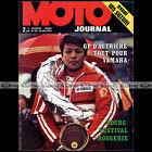 MOTO JOURNAL N°118 HIDEO KANAYA PIOVATICCI PETER GAUNT SCOTTISH SIX DAYS 1973
