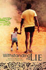 Withstanding the Lie by Roger Brewer (Paperback / softback, 2008)