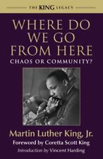 King Legacy: Where Do We Go from Here : Chaos or Community? 2 by Martin Luther, Jr. King (2010, Paperback)