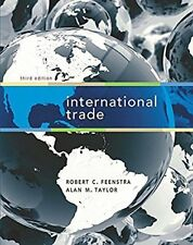 International Trade by Alan M. Taylor and Robert C. Feenstra (2014, Hardcover, Revised)