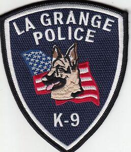 Details about LA GRANGE POLICE K-9 SHOULDER PATCH ILLINOIS IL CANINE DOG K9