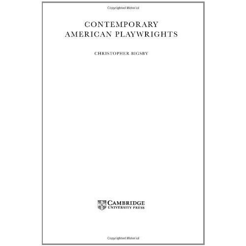 Contemporary American Playwrights Bigsby Cambridge Un. 9780521661089 Cond=LN:NSD