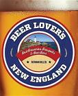 Beer Lover's New England by Norman Miller (Paperback, 2012)