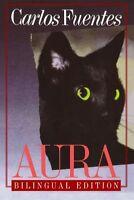 Aura (english And Spanish Edition) By Carlos Fuentes, (paperback), Farrar, Strau on sale