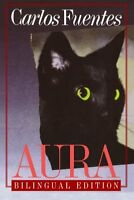 Aura (english And Spanish Edition) By Carlos Fuentes, (paperback), Farrar, Strau on sale