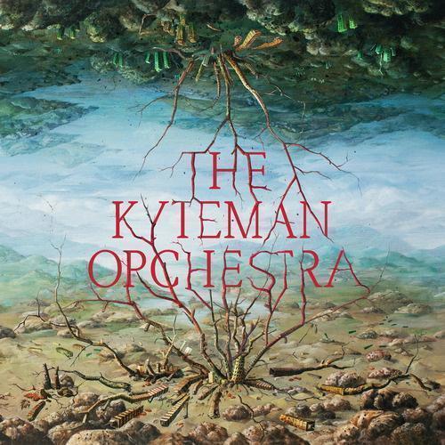 The Kyteman Orchestra von The Kyteman Orchestra (2013)