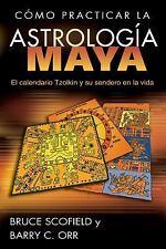 Excellent, Cómo practicar la astrología maya: El calendario Tzolkin y su sendero