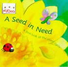 A Seed In Need: A first look at the plant cycle by Sam Godwin (Paperback, 1998)