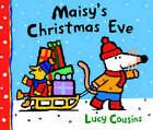 Maisy's Christmas Eve by Lucy Cousins (Hardback, 2003)