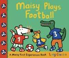 Maisy Plays Football by Lucy Cousins (Hardback, 2014)
