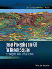Image Processing and GIS for Remote Sensing: Techniques and Applications by Jian-Guo Liu, Philippa J. Mason (Hardback, 2016)