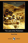 The Last of the Plainsmen by Zane Grey (Paperback / softback, 2008)