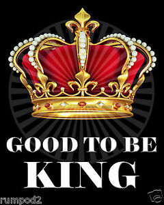 Funny Motivational//Inspirational//2 posters//GOOD TO BE KING /& GOOD TO BE QUEEN