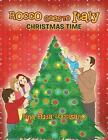 Rocco Goes to Italy: Christmas Time by Rina 'Fuda' Loccisano (Paperback / softback, 2012)