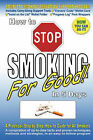 How to Stop Smoking for Good in 5 Days by Scot M Fetherston (Paperback / softback, 2006)