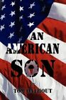 an American Son 9781450026147 by Tom Oathout Book