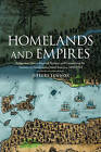 Homelands and Empires: Indigenous Spaces, Imperial Fictions, and Competition for Territory in Northeastern North America, 1690-1763 by Jeffers Lennox (Paperback, 2017)