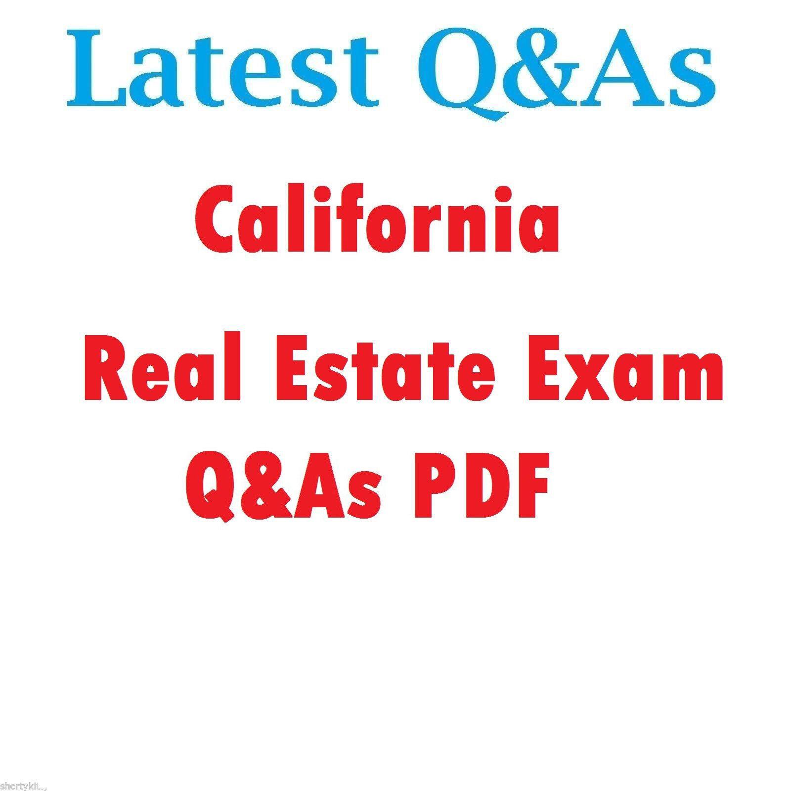 2019 CALIFORNIA Real Estate Exam Questions and Answers Study Guide Q&A