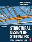 Structural Design of Steelwork to EN 1993 and EN 1994 by Lawrence Martin, John Purkiss (Paperback, 2007)