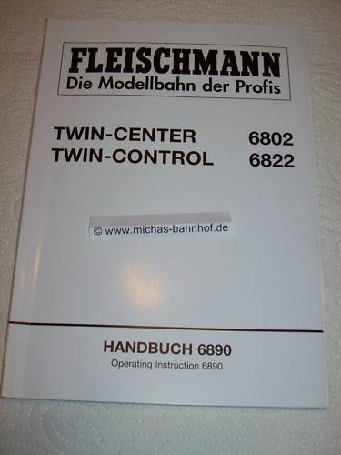 Fleischmann 6802 Twin Center 6822 twin Control HANDBUCH Instruction 6890 GC4 µ