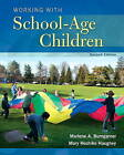 Working with School-Age Children by Marlene A. Bumgarner, Mary Hoshiko Haughey (Paperback, 2016)