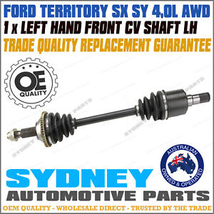 LEFT / Passenger Side Front CV Joint Drive Shaft Ford Territory SX SY AWD LH