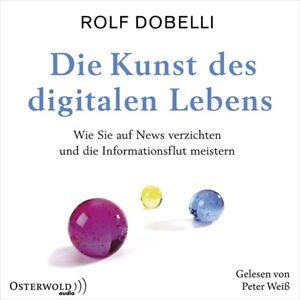 PETER-WEIs-ROLF-DOBELLI-DIE-KUNST-DES-DIGITALEN-LEBENS-HORBUCH-HAMBURG-3-CD-NEW