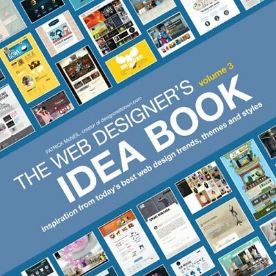 The Web Designers Idea Book Volume 3 Inspiratio 9781440323966 Ebay
