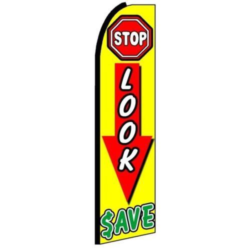 STOP LOOK SAVE Half Curve PREMIUM WIDE Swooper Flag Attention Grabber Sales