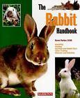 Barron's Pet Handbooks: The Rabbit Handbook by Karen, DVM Parker and Karen Gendron (2009, Paperback)
