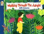 Walking Through The Jungle 9780763624712 by Julie Lacome Paperback