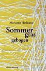 Sommergras gebogen von Marianne Hofmann (2013, Taschenbuch)