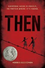 Once: Then 2 by Morris Gleitzman (2013, Paperback)