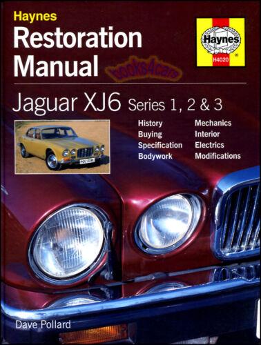 JAGUAR XJ6 MANUAL RESTORATION SHOP BOOK XJ 6 HOW TO RESTORE REPAIR XJ12 12 68-87