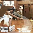 To tha X-Treme [PA] by Devin the Dude (CD, Jul-2004, Rap-A-Lot)