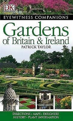 """AS NEW"" Taylor, Patrick, Gardens of Britain and Ireland (Eyewitness Companions)"