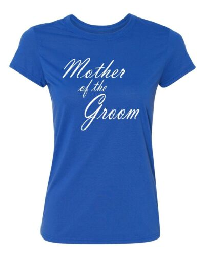 MOTHER of the GROOM wedding gift bridal party team bride Women/'s T-shirt