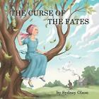 The Curse of the Fates by Sydney Olson (Paperback / softback, 2014)