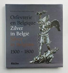 Frugal Argenterie - Zilver: Orfèvrerie En Belgique - 1500 à 1800 - Zilver In België