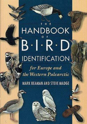 The Handbook of Bird Identification for Europe and the Western Palearctic, Madge