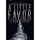 A Little Favor by Russ Meyer (Hardback, 2014)