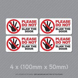4-x-Please-Do-Not-Slam-The-Door-Taxi-Cab-Minibus-Window-Stickers-SKU5320