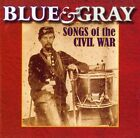 Blue and Gray Songs of The Civil War 0754422557429 CD