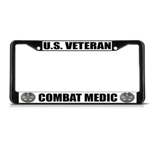 U.S VETERAN COMBAT MEDIC MILITARY Black Metal License Plate Frame Tag Border