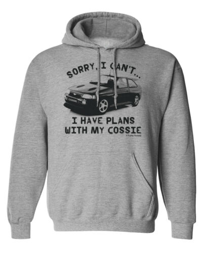 Sorry..I Have Plans With My COSSIE Escort Cosworth Mens CAR Hoodie Retro Classic