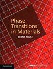 Phase Transitions in Materials by Brent Fultz (Hardback, 2014)