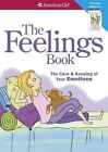 Feelings Book The Care & Keeping of Your Emotions by Madison Lynda Masse Jo