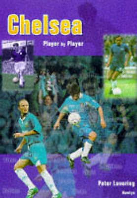 (good)-chelsea Player By Player (paperback)-lovering, Peter-0600594971 Mano De Obra Exquisita (En)