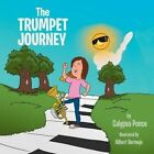 The Trumpet Journey by Calypso Ponce (Paperback / softback, 2014)