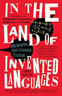 In the Land of Invented Languages by Arika Okrent (Paperback, 2010)